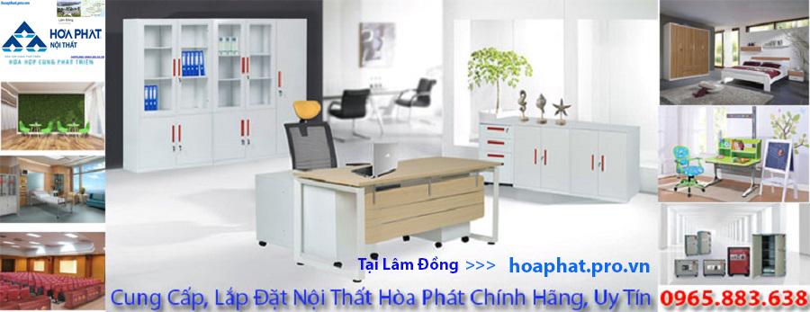 Hòa Phát Pro Vn cung cấp nội thất Hòa Phát chính hãng tại Lâm Đồng